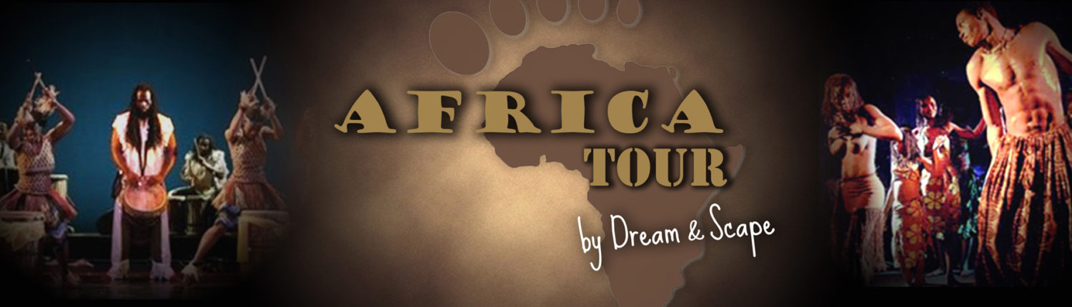Africa Tour ambiance africaine